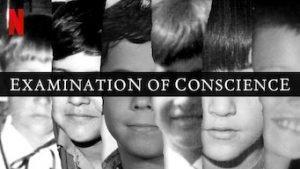 examination of conscience netflix